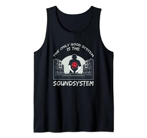 Le seul bon système est un système de son Tekno Deejay DJ Débardeur