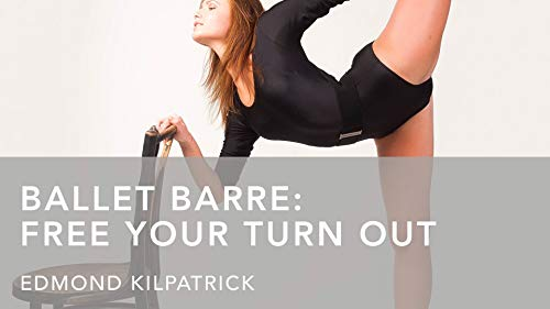 Ballet Barre: Free Your Turn Out