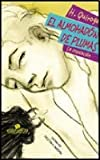 El almohadon de plumas / The feather pillow: La Insolacion / the Insolation