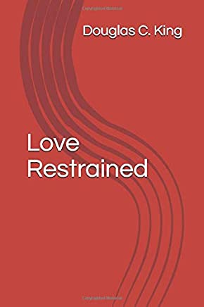 Love Restrained: The End Can Be the Beginning