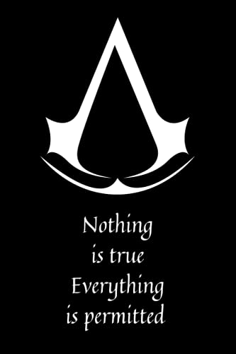 Assassin's Creed Journal: Notebook featuring the logo of the Assassin's Brotherhood, the creed, and a quote by Ezio Auditore da Firenze