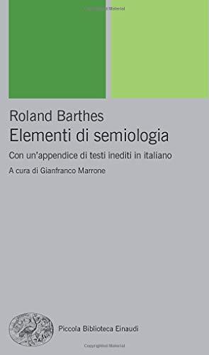 Elementi di semiologia: Con un'appendice di testi in italiano