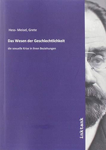 Hess- Meisel, G: Wesen der Geschlechtlichkeit