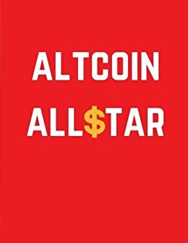 Altcoin Allstar  Cryptocurrency Journal Ledger Notebook / 100 Pages / Large 8.5 x 11 in  Daily Notebook Ledger   Volume 12