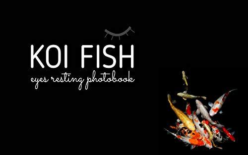 KOI FISH: Eyes Resting Photobook for Koi fish lovers (English Edition)
