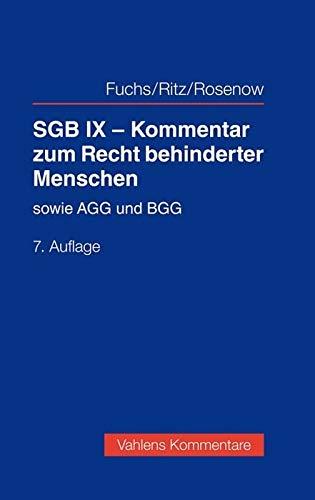 SGB IX - Kommentar zum Recht behinderter Menschen: mit Erläuterungen zum AGG und BGG (Vahlens Kommentare)
