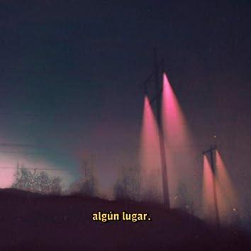 Algún Lugar (feat. Santiago Maidana)