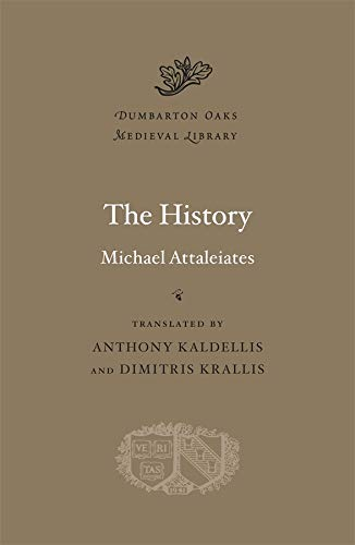 The History (Dumbarton Oaks Medieval Library)