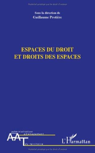 Espaces du droit et droits des espaces