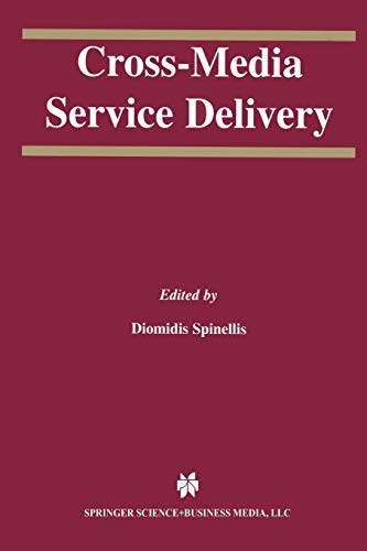 Cross-Media Service Delivery (The Springer International Series in Engineering and Computer Science (740), Band 740)