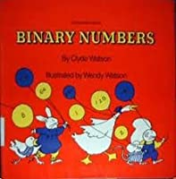 Binary Numbers (Young Math Books) 0690009925 Book Cover