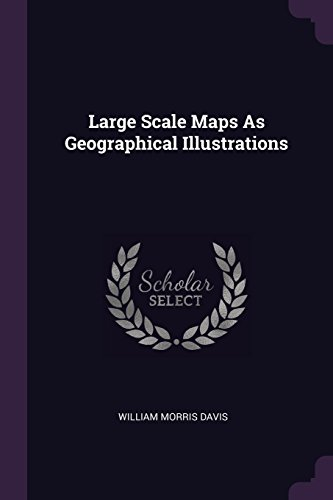 LARGE SCALE MAPS AS GEOGRAPHIC