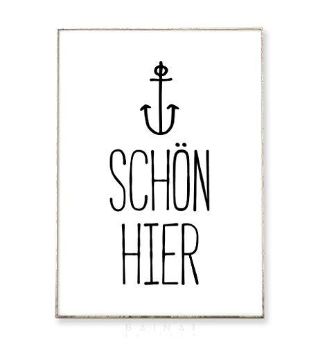 DIN A4 Kunstdruck Poster SCHÖN HIER -ungerahmt- Typografie, Schrift, Text, Spruch, Anker, Bild, Wohnzimmer