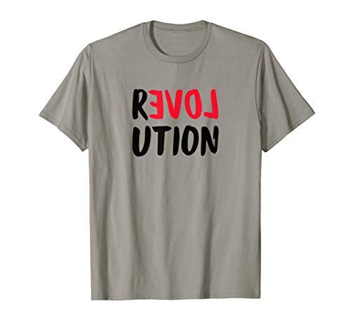 Liebe Revolution Love Shirt T-Shirt