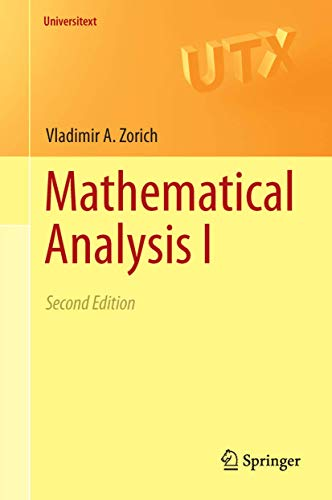 Compare Textbook Prices for Mathematical Analysis I Universitext 2nd ed. 2015 Edition ISBN 9783662487907 by Zorich, V. A.,Cooke, Roger,Paniagua Taboada, Octavio