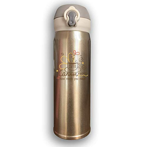 Thermosflasche,Vakuumisolierte Trinkflasche,Bounce Cover Design Words Cannot Espresso How Much You Mean,Leak-Proof Vaccum Cup,Travel Mug With Stainless Water Bottle,Sports Drinking Bottle Fashion