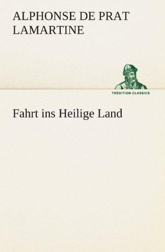 Fahrt ins Heilige Land (TREDITION CLASSICS)