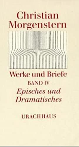 Werke und Briefe, 9 Bde., Bd.4, Episches und Dramatisches (Werke und Briefe. Stuttgarter Ausgabe. Kommentierte Ausgabe)