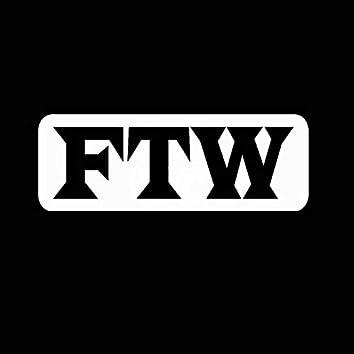 FTW (Rough)
