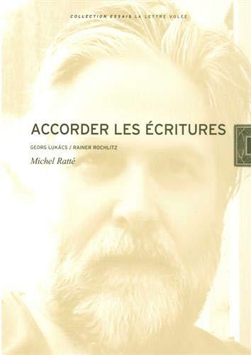 Accorder les écritures : Georg Lukacs / Rainer Rochlitz