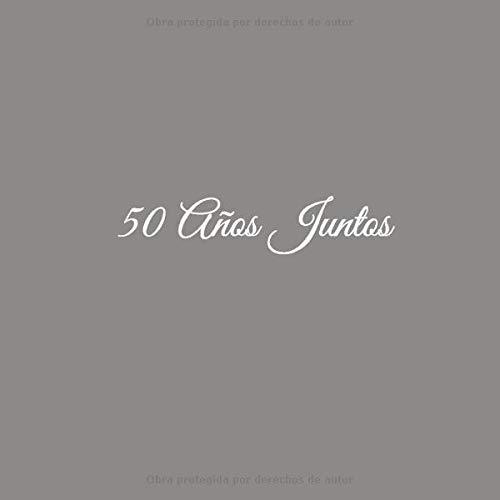 50 Años Juntos: Libro De Visitas 50 años juntos para Aniversário de Bodas de Oro accesorios decoracion ideas regalos eventos firmas fiesta hogar ... Visitas 50 Años Juntos Aniversario Boda Oro)