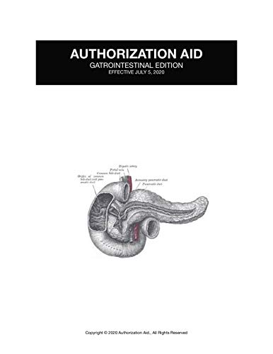 AUTHORIZATION AID: Gastrointestinal Edition 2020: For Providers and Medical Offices (English Edition)
