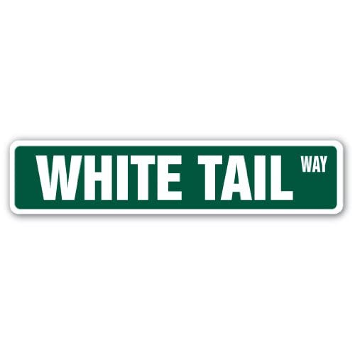 /18 Wide White Tail Street Sign Deer doe Hunter Wild Animal Indoor//Outdoor