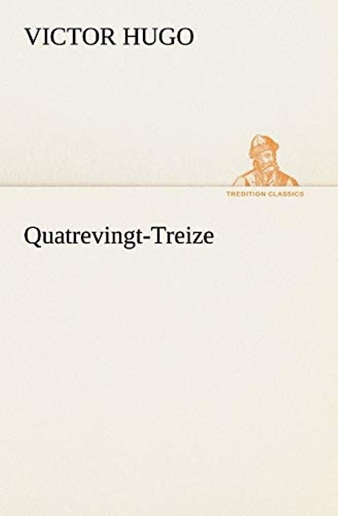 幻想対立パースQuatrevingt-Treize (TREDITION CLASSICS)