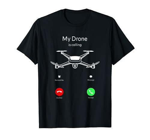 Il mio drone sta chiamando schermo del telefono Quadrocopter droni Maglietta