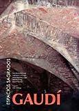 Gaudi. espacios sagrados