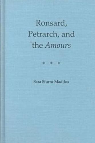 Ronsard, Petrarch, and the Amours