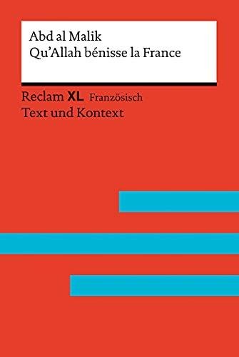 Qu'Allah bénisse la France: Fremdsprachentexte Reclam XL - Text und Kontext. Niveau B2 (GER)
