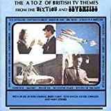 The A to Z of British TV Themes from the 60's and 70's