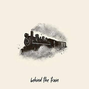 Behind The Train