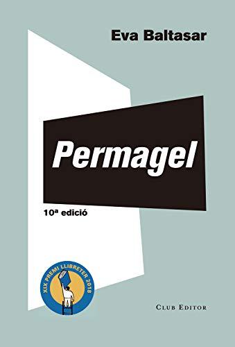 Permagel (El Club dels Novel·listes Book 70) (Catalan Edition)