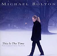 THIS IS THE TIME : THE CHRISTMAS ALBUM by マイケル・ボルトン (1996-01-11)