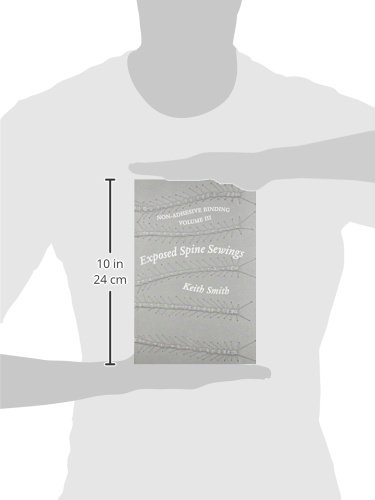 Non Adhesive Binding, Vol. 3: Exposed Spine Sewings