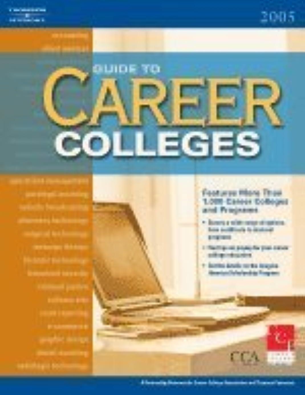 農場不健全落ちたGuide to Career Colleges 2005