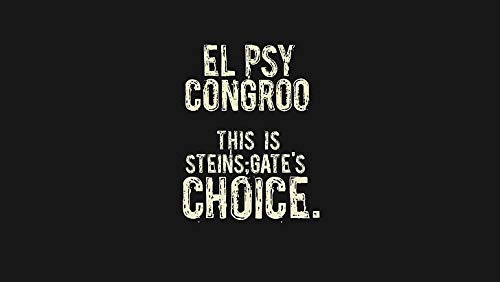 El Psy Congroo Steins Gate Simple Gates Of Steiner Poster 30,5 x 45,7 cm (Multicolore) PD-7586