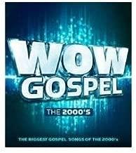 Wow Gospel - The 2000's