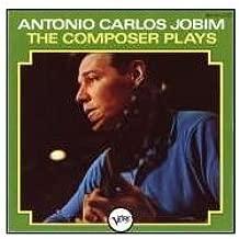 antonio carlos jobim the composer plays