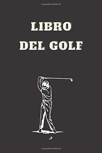 libro del golf: Libro dei punteggi di golf | Taccuino dei golfisti | Libro dei punteggi di golf Compila il libro | Idea regalo per i golfisti | ... | 15,24 x 22,86 cm (6 X 9 in) 108 pagine