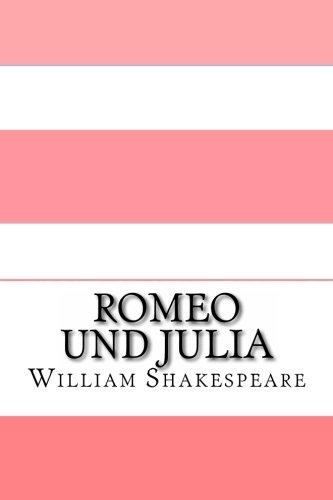 Romeo und Julia: Eine moderne Übersetzung (Translated)
