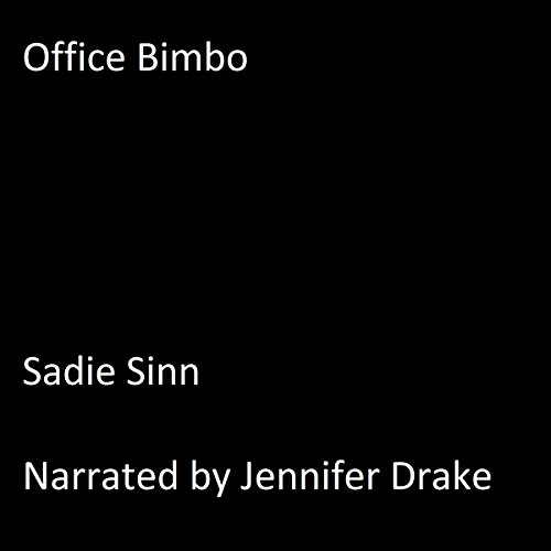 Office Bimbo Audiobook By Sadie Sinn cover art