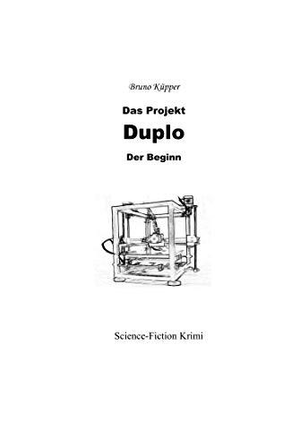 Das Projekt Duplo: Der Beginn