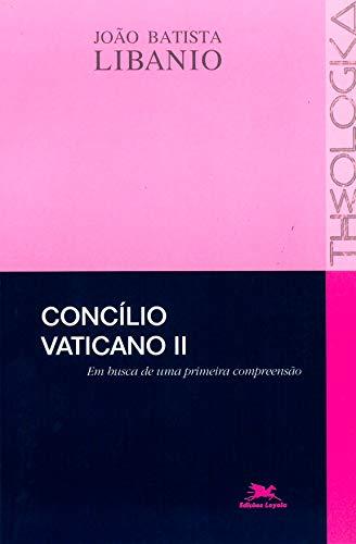 Concílio Vaticano II: Em busca de uma primeira compreensão