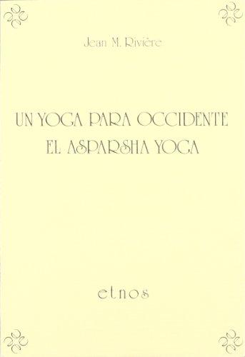 Yoga para occidente, el asparsha yoga, un