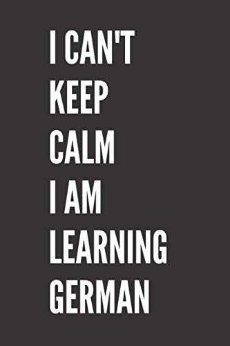Funny German language student Notebook: Lined Notebook / Journal Gift, 120 Pages, 6x9, Soft Cover, Matte Finish