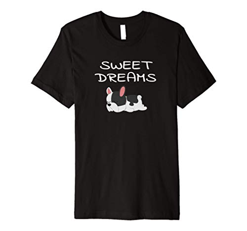 French Bulldog Puppy Sweet Dreams Pajama for Bedtime Premium T-Shirt