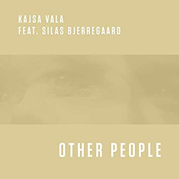 Other People (feat. Silas Bjerregaard)